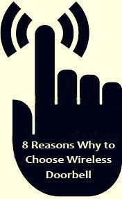 Featured image for article: 8 Reasons why to Choose Wireless Doorbell