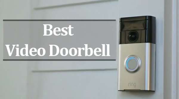 Featured image for article: Best Video Doorbell