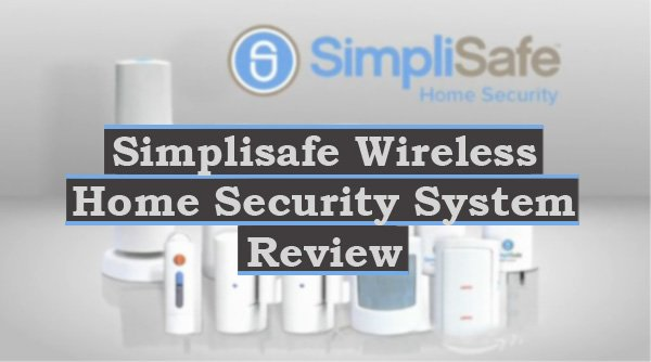 Featured image for article: Simplisafe Wireless Home Security System Review