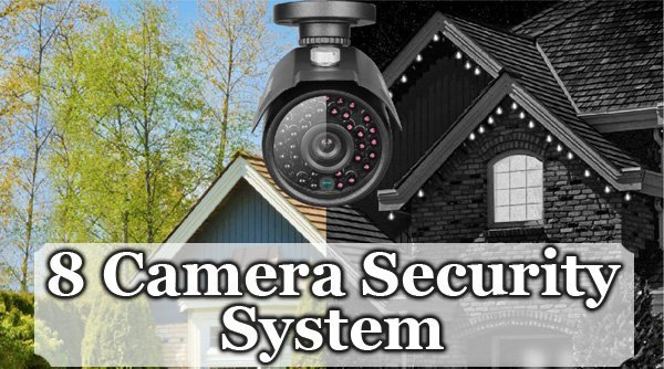 Featured image for article: 8 Camera Security System