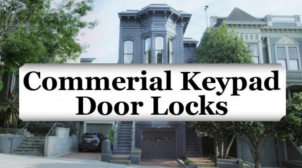 Featured Image For Article: Commerial Keypad Door Locks