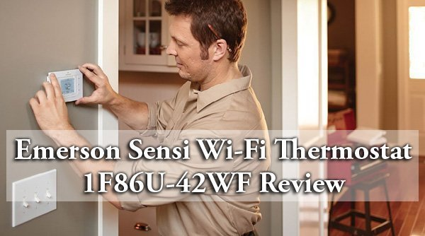 Featured image for article: Emerson Sensi Wi-Fi Thermostat 1F86U-42WF Review