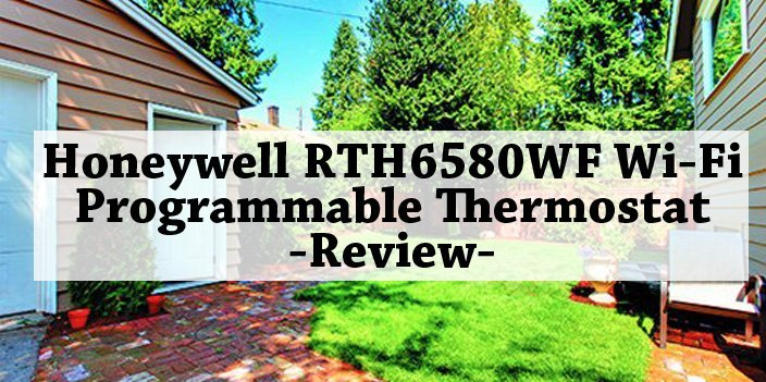 Featured image for article: Honeywell RTH6580WF Wi-Fi Programmable Thermostat Review
