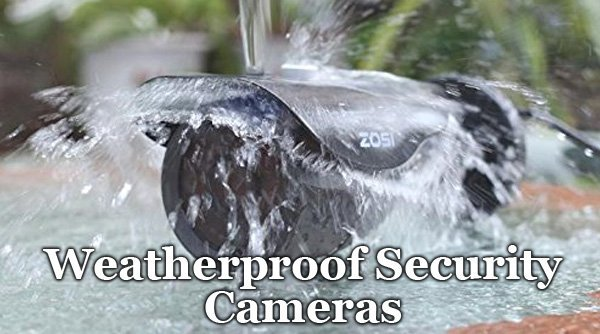 Featured image for article: Weatherproof Security Cameras