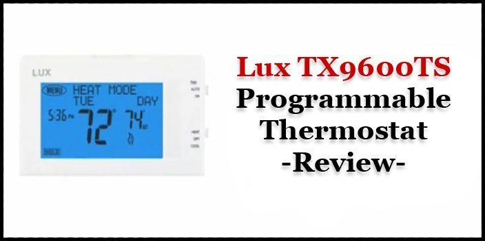 Featured image for article: Lux TX9600TS Programmable Thermostat Review