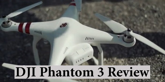 Featured image for article: DJI Phantom 3 Review