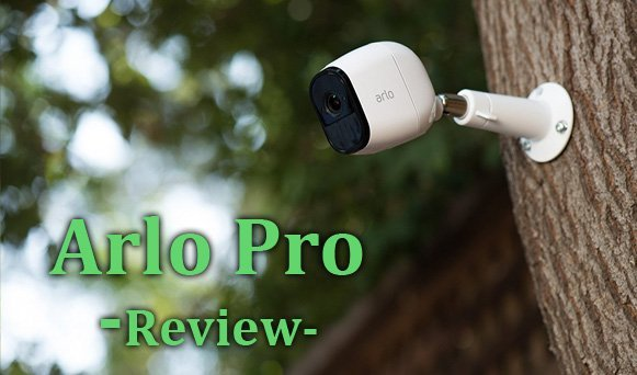 Featured image for article: Arlo Pro Review