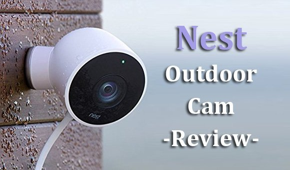 Featured image for article: Nest Outdoor Cam Review