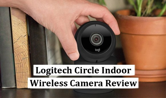 Featured image for article: Logitech Circle Indoor Wireless Camera Review