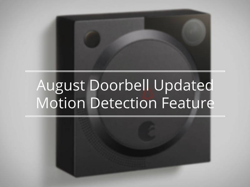 Featured image for August Doorbell Updated Motion Detection Feature article