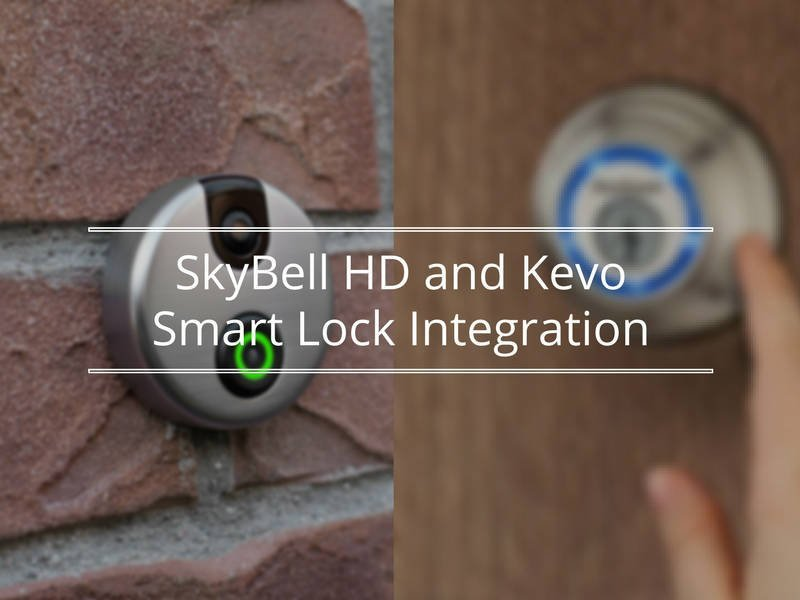 Featured image for article: SkyBell HD and Kevo Smart Lock Integration