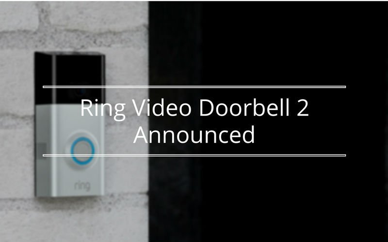 Featured image for Ring Video Doorbell 2 Announced Article