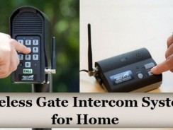 Wireless Gate Intercom Systems for Home