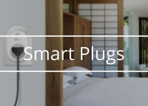 Best Smart Plugs & Switches Reviews 2020
