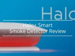 Halo+ Smart Smoke Detector Review