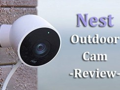 Nest Outdoor Cam Review