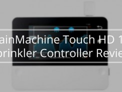 RainMachine Touch HD 12 Review