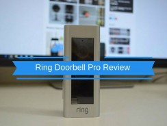 Ring Pro Review and Comparing Ring vs Ring Pro