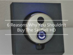 6 Reasons Why You Shouldn't Buy The SkyBell HD