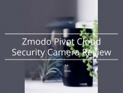 Zmodo Pivot Cloud Security Camera Review