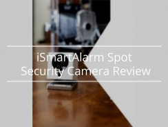 iSmartAlarm Spot Security Camera Review